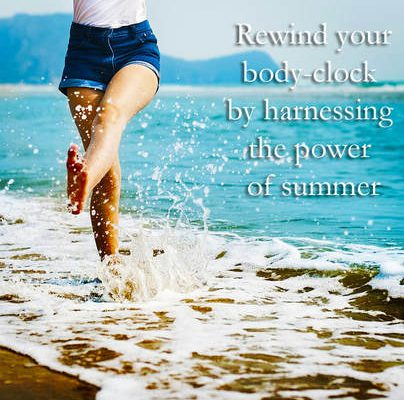 SUMMER'S HERE AND THE TIME IS RIGHT . . .  TO GET HEALTHIER, HAPPIER, STRONGER, SEXIER AND BRAINIER!